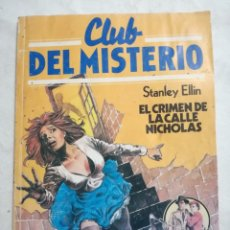 Libros antiguos: CLUB DEL MISTERIO Nº 114: EL CRIMEN DE LA CALLE NICHOLAS, BRUGUERA (1983). Lote 177743883
