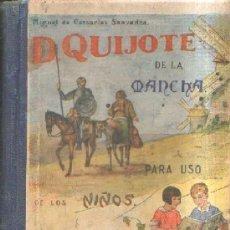 Livres anciens: DON QUIJOTE DE LA MANCHA PARA USO DE LOS NIÑOS. DE CERVANTES SAAVEDRA, MIGUEL. A-ESC-1691. Lote 178056008