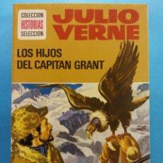 Libros antiguos: LOS HIJOS DEL CAPITAN GRANT. JULIO VERNE. COLECCION HISTORIAS SELECCION. EDITORIAL. BRUGUERA S.A. Lote 178123308