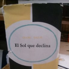 Livros antigos: EL SOL QUE DECLINA, OSAMU DAZAI, SUR EDITORIAL.. Lote 178809185