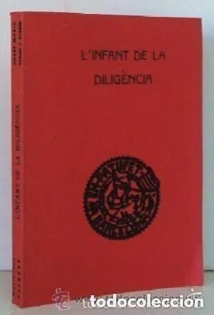 L'INFANT DE LA DILIGENCIA. (NOVEL LETA ORIGINAL D'EN JOSEP M. FOLCH I TORRES, 1935) (Libros Antiguos, Raros y Curiosos - Literatura Infantil y Juvenil - Novela)