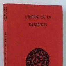 Libros antiguos: L'INFANT DE LA DILIGENCIA. (NOVEL LETA ORIGINAL D'EN JOSEP M. FOLCH I TORRES, 1935). Lote 178862352