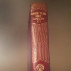 Libros antiguos: WENCESLAO FERNÁNDEZ FLORES - OBRAS COMPLETAS III (EDITORIAL AGUILAR). Lote 179049062