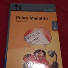 Libros antiguos: POBRE MANOLITO – ELVIRA LINDO. Lote 179078080
