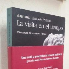 Libros antiguos: LA VISITA EN EL TIEMPO ARTURO USLAR PIETRI. Lote 178960337