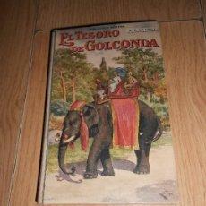 Libros antiguos: EL TESORO DE GOLCONDA - A. J. BARRILI - BIBLIOTECA RAMON SOPENA . Lote 179158273