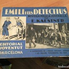 Libros antiguos: EMILI I ELS DETECTIUS (E. KAESTNER) ED. JOVENTUT PRIMERA EDICION 1935 CATALAN (LB39). Lote 179202373