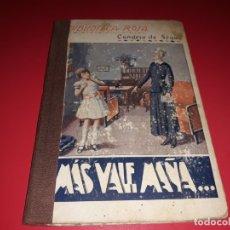 Libros antiguos: MAS VALE MAÑA QUE FUERZA CONDESA DE SÉGUR 1933. Lote 180088548