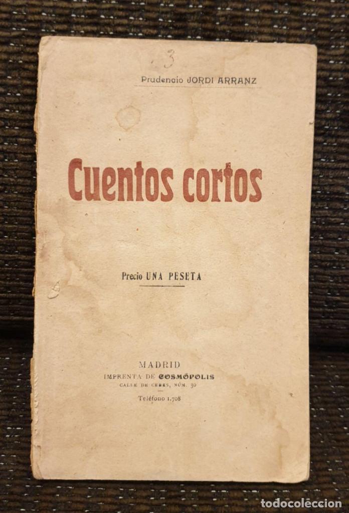 PRUDENCIO JORDI ARRANZ: CUENTOS CORTOS, MADRID, SOBRE 1900, RARÍSIMO LIBRO (Libros Antiguos, Raros y Curiosos - Literatura Infantil y Juvenil - Novela)