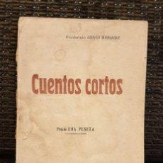 Libros antiguos: PRUDENCIO JORDI ARRANZ: CUENTOS CORTOS, MADRID, SOBRE 1900, RARÍSIMO LIBRO. Lote 180174062