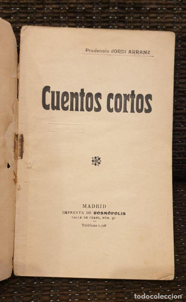Libros antiguos: PRUDENCIO JORDI ARRANZ: CUENTOS CORTOS, MADRID, SOBRE 1900, RARÍSIMO LIBRO - Foto 2 - 180174062