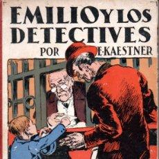 Libros antiguos: KAESTNER . EMILIO Y LOS DETECTIVES :(CENIT, 1931) PRIMERA EDICIÓN. Lote 180245577