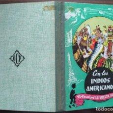 Libros antiguos: CON LOS INDIOS AMERICANOS. J. GABARRAS. Lote 180965730