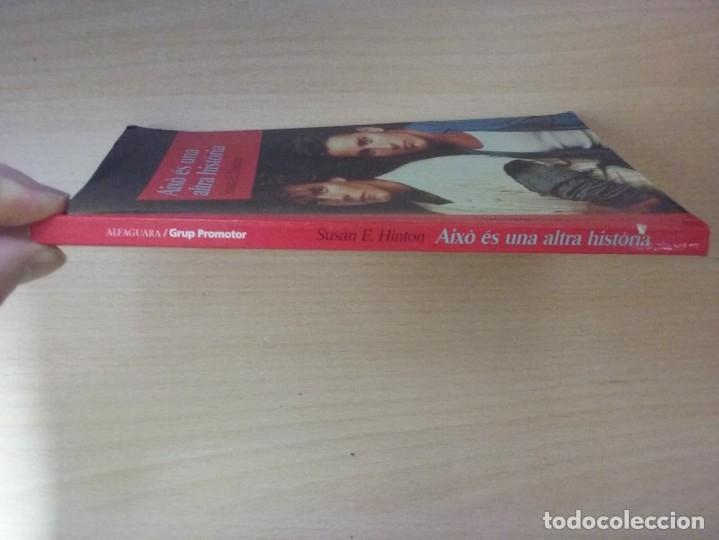 Libros antiguos: AIXÒ ÉS UNA ALTRA HISTÒRIA - SUSAN E. HINTON (ED. ALFAGUARA) - Foto 11 - 218658395