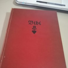 Libros antiguos: BIBI. LIBRO DE KARIN MICHAELIS EDICIÓN LUJO, AGOSTO 1934 REF. GAR 163. Lote 181491712
