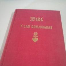 Libros antiguos: KARIN MICHAELIS : BIBÍ Y LAS CONJURADAS (1943) PRIMERA EDICIÓN REF. GAR 164. Lote 181492180