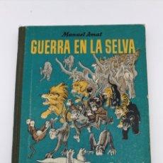 Libros antiguos: GUERRA EN LA SELVA POR MANUEL AMAT FIRMADO. Lote 182072961