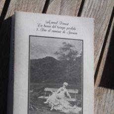 Libros antiguos: EN BUSCA DEL TIEMPO PERDIDO, MARCEL PROUST, 1 EN EL CAMINO DE SWANN. Lote 182378746