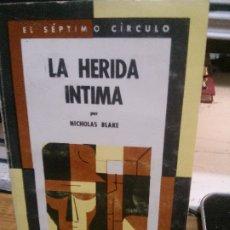Libros antiguos: LA HERIDA INTIMA, NICHOLAS BLAKE.. Lote 182408511