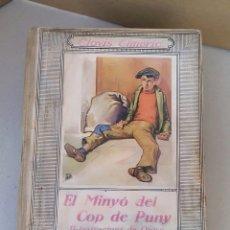 Libros antiguos: LIBRO JUVENIL EL MINYÓ DEL COP DE PUNY CLOVIS EIMERIC Y ILUSTRACIONES DE OPISSO. EDITORIAL JUVENTUT. Lote 183328698