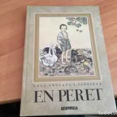Libros antiguos: EN PERET (LOLA ANGLADA) 1979 (LB38). Lote 183703132