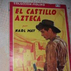 Libros antiguos: COLECCION MOLINO.NUMERO 26.EL CASTILLO AZTECA.1944. Lote 183951810