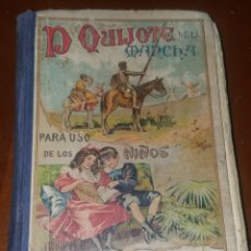 Libros antiguos: DON QUIJOTE DE LA MANCHA PARA USO DE LOS NIÑOS POR M. CERVANTES DE ED. HERNANDO EN MADRID 1923. Lote 184074730