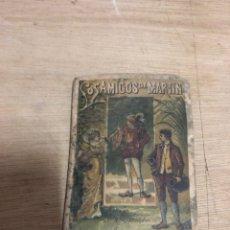 Libros antiguos: LOS AMIGOS DE MARTIN. Lote 184326995