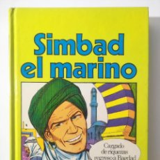 Libros antiguos: SIMBAD EL MARINO - ADAP. MARIBEL ALBA RICO - ILUST. JOSE GARCIA PIZARRO. Lote 186209638