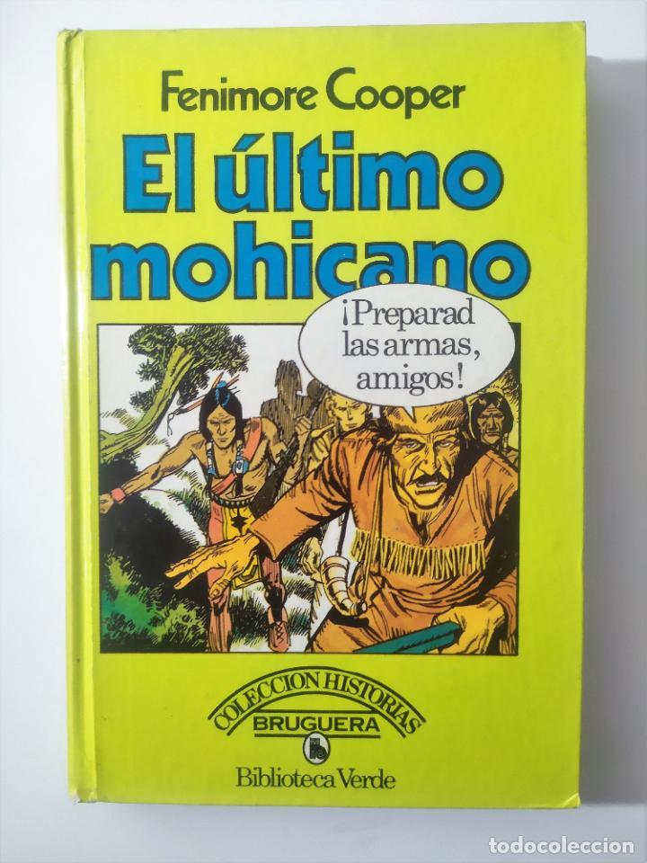 EL ULTIMO MOHICANO DE FENIMORE COOPER - ILUST. JOSE GARCIA PIZARRO (Libros Antiguos, Raros y Curiosos - Literatura Infantil y Juvenil - Novela)