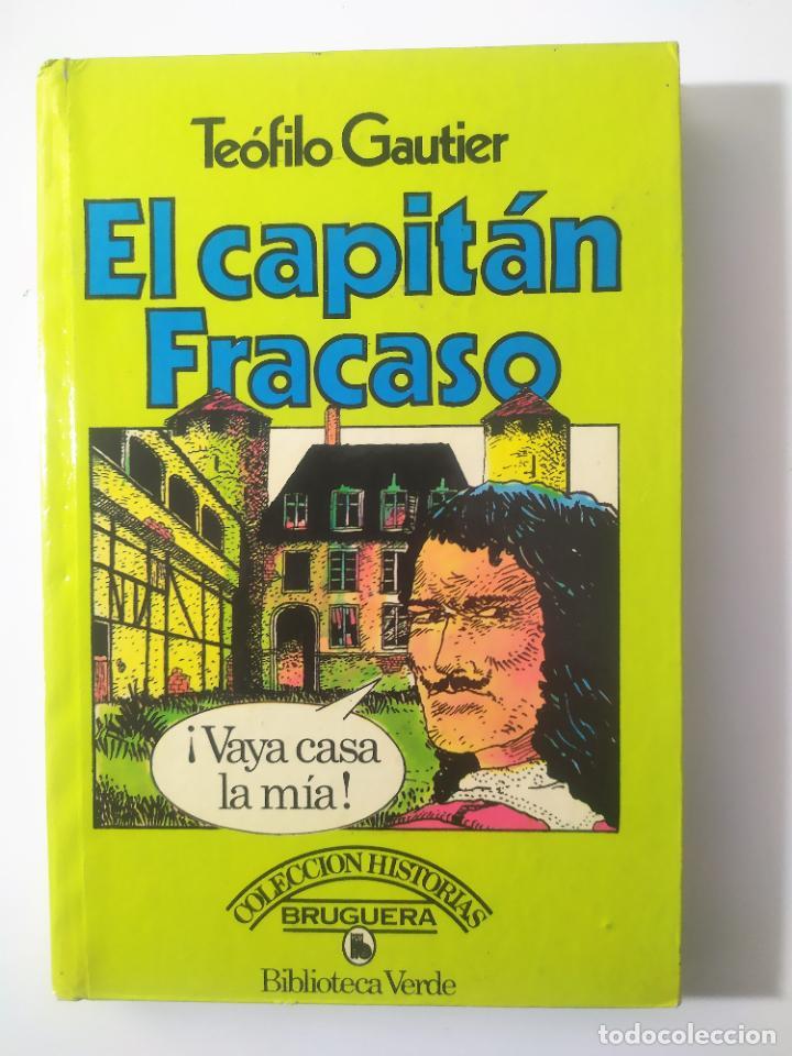 EL CAPITAN FRACASO DE TEOFILO GAUTIER - ILUST. FERNANDO AZNAR (Libros Antiguos, Raros y Curiosos - Literatura Infantil y Juvenil - Novela)