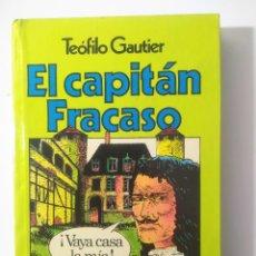 Libros antiguos: EL CAPITAN FRACASO DE TEOFILO GAUTIER - ILUST. FERNANDO AZNAR. Lote 186210343