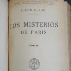 Libros antiguos: LOS MISTERIOS DE PARIS ( EUGENIO SUE ) RAMON SOPENA 1931. Lote 186230965