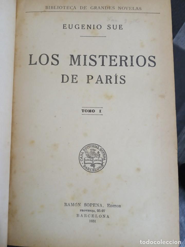 Libros antiguos: Los misterios de Paris ( Eugenio Sue ) Ramon Sopena 1931 - Foto 2 - 186230965