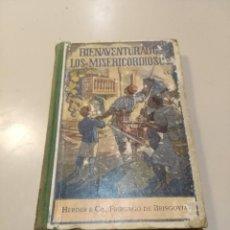 Libros antiguos: BIENAVENTURADOS LOS MISERICORDIOSOS . TOMO XIV. HERDER & CIA 1921. Lote 186443716
