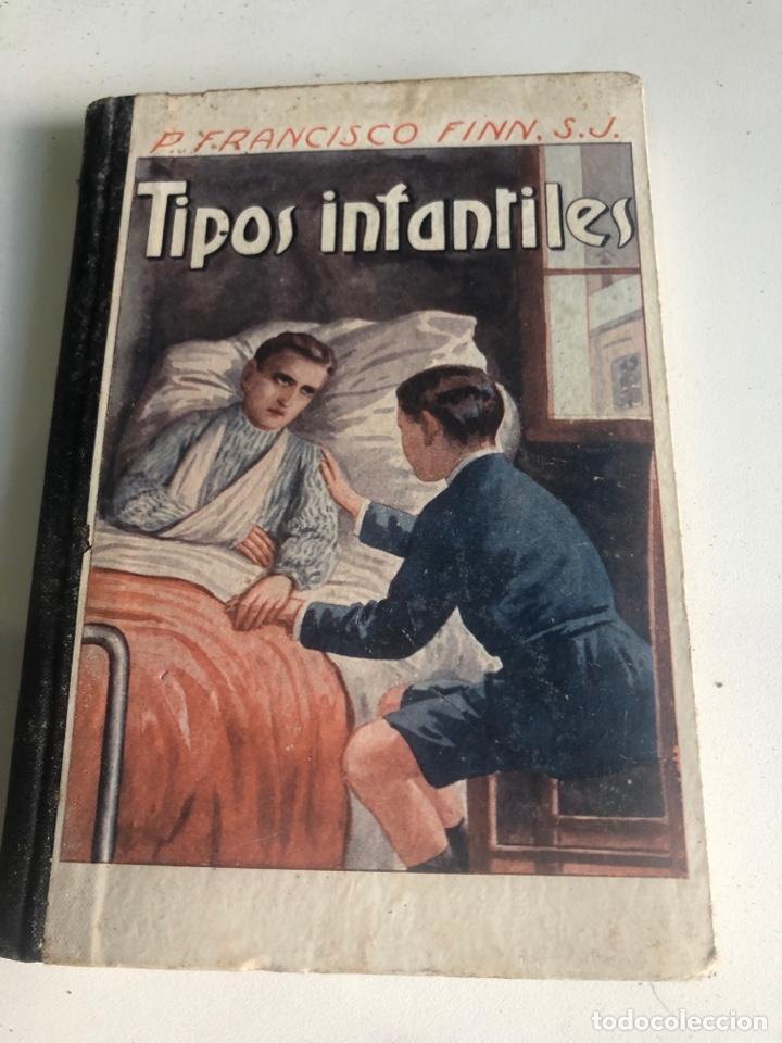 TIPOS INFANTILES (Libros Antiguos, Raros y Curiosos - Literatura Infantil y Juvenil - Novela)