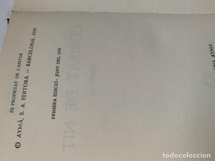 Libros antiguos: Combat de nit de Josep M. Espinàs - Foto 3 - 187607085