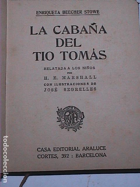 Libros antiguos: LA CABAÑA DEL TÍO TOMÁS.1914.ENRIQUETA BEECHER STOWE. EDITORIAL ARALUCE. BARCELONA. - Foto 2 - 188843906