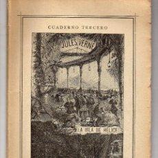 Libros antiguos: LA ISLA DE HÉLICE. JULIO VERNE. CUADERNO TERCERO. EDITORIAL SÁENZ DE JUBERA. CON GRABADOS. Lote 211453111