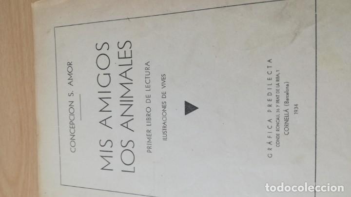 Libros antiguos: MIS AMIGOS LOS ANIMALES - CONCEPCION S AMOR - 1934 GRAFICA PREDILECTA CORNELLA / M102 - Foto 4 - 189460570