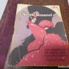 Libros antiguos: LA NOVELA SEMANAL - LOS COMEDORES DE AGRAZ - VICENTE DIEZ TEJADA. Lote 190424568