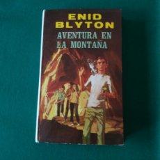 Libros antiguos: AVENTURA EN LA MONTAÑA - OBRAS DE ENID BLYTON EN COLOR Nº 5 - EDITORIAL MOLINO - AÑO 1972. Lote 190531786