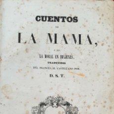 Libros antiguos: CUENTOS DE LA MAMA O SEA LA MORAL EN IMÁJENES. D.S.T. IMP. BERGNES. 1842. Lote 190819803
