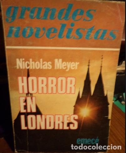 Libros antiguos: Horror en Londres - Nicholas Meyer. - Foto 1 - 190863901