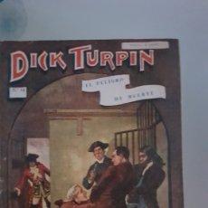 Libros antiguos: DICK TURPIN 54. Lote 191064910