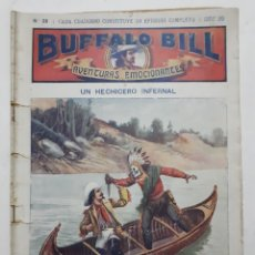 Libros antiguos: BUFALO BILL AVENTURAS EMOCIONANTES. NO. 28 - UN HECHICERO INFERNAL.. Lote 191317565