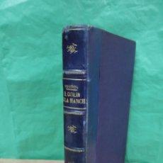 Libros antiguos: EL CATALÁN DE LA MANCHA ( SANTIAGO RUSIÑOL ). Lote 191839597