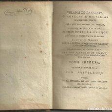 Libros antiguos: VELADAS DE LA QUINTA, POR SRA. MARQUESA DE SILLERT. MADRID 1804 , PERIODO DEL ROMANTICISMO. Lote 192080100