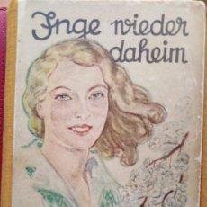 Libros antiguos: ILNGE NIEDER DAHEIM VON HELENE HORLYK FRANZ SCHNEIDER VERLAG . Lote 192130401