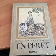 Libros antiguos: EN PERET (LOLA ANGLADA) 1979 (LB38). Lote 192245697